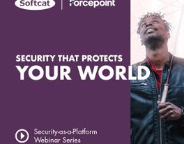 Softcat SecurityasaPlatform Webinar OFT Banners Forcepoint 304x304