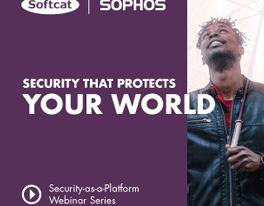 Softcat SecurityasaPlatform Webinar OFT Banners Sophos 304x304