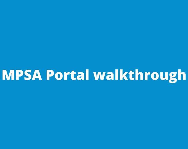 MPSA Portal walkthrough