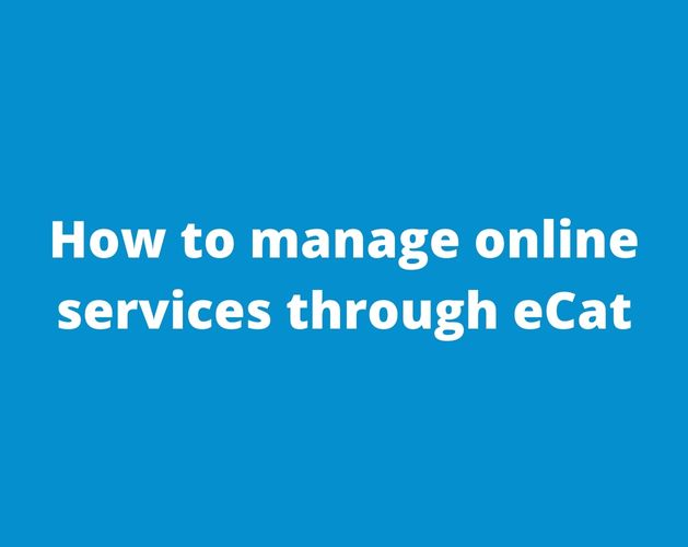 How to manage online services through eCat