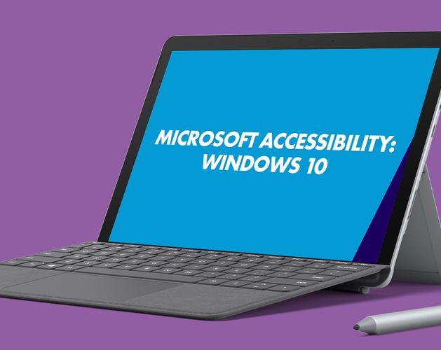Microsoft Accessibility Thumbnail   Windows 10