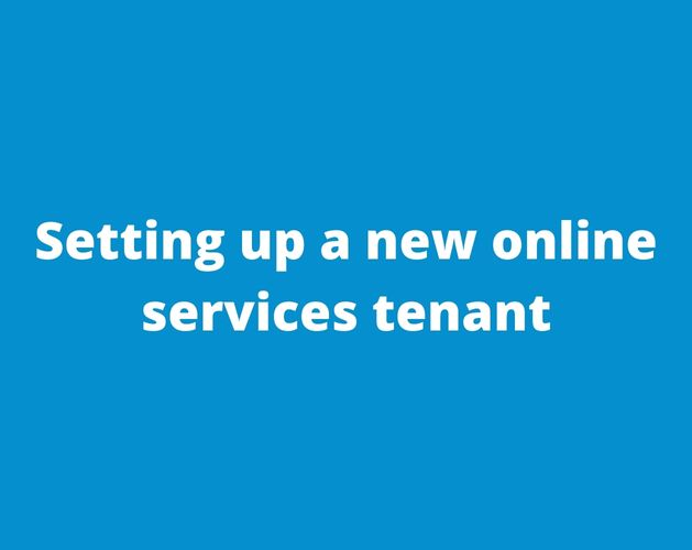 Setting up a new online services tenant