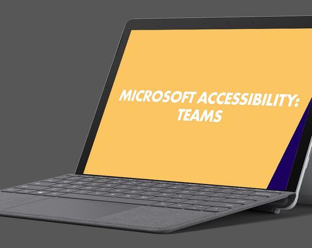 Microsoft Accessibility Thumbnail   Teams